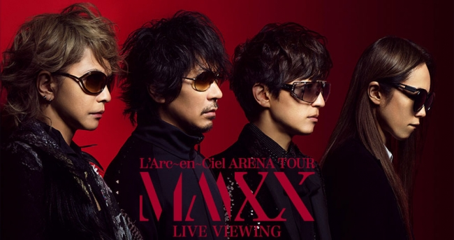 L'Arc~en~Ciel「ARENA TOUR MMXX」LIVE VIEWING開催決定!!